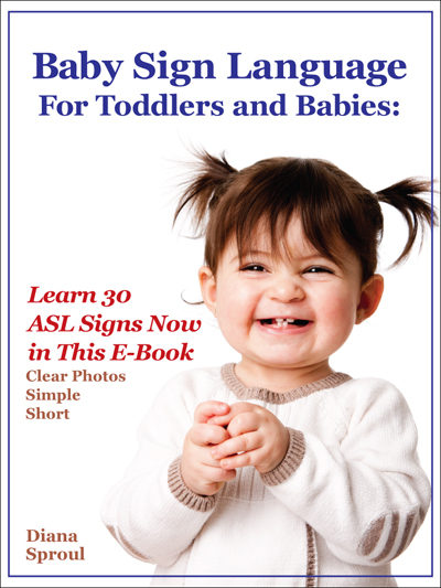 Smiling toddler with brown hair, hands clasped together. Sign language book cover design, e-book jacket designer, ebook cover designer, graphic design